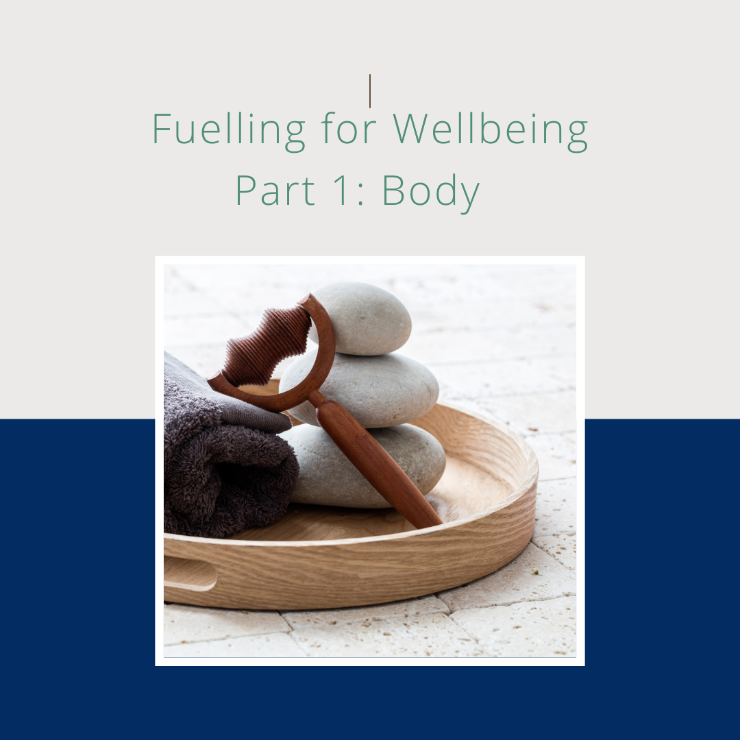 fuel your wellbeing body