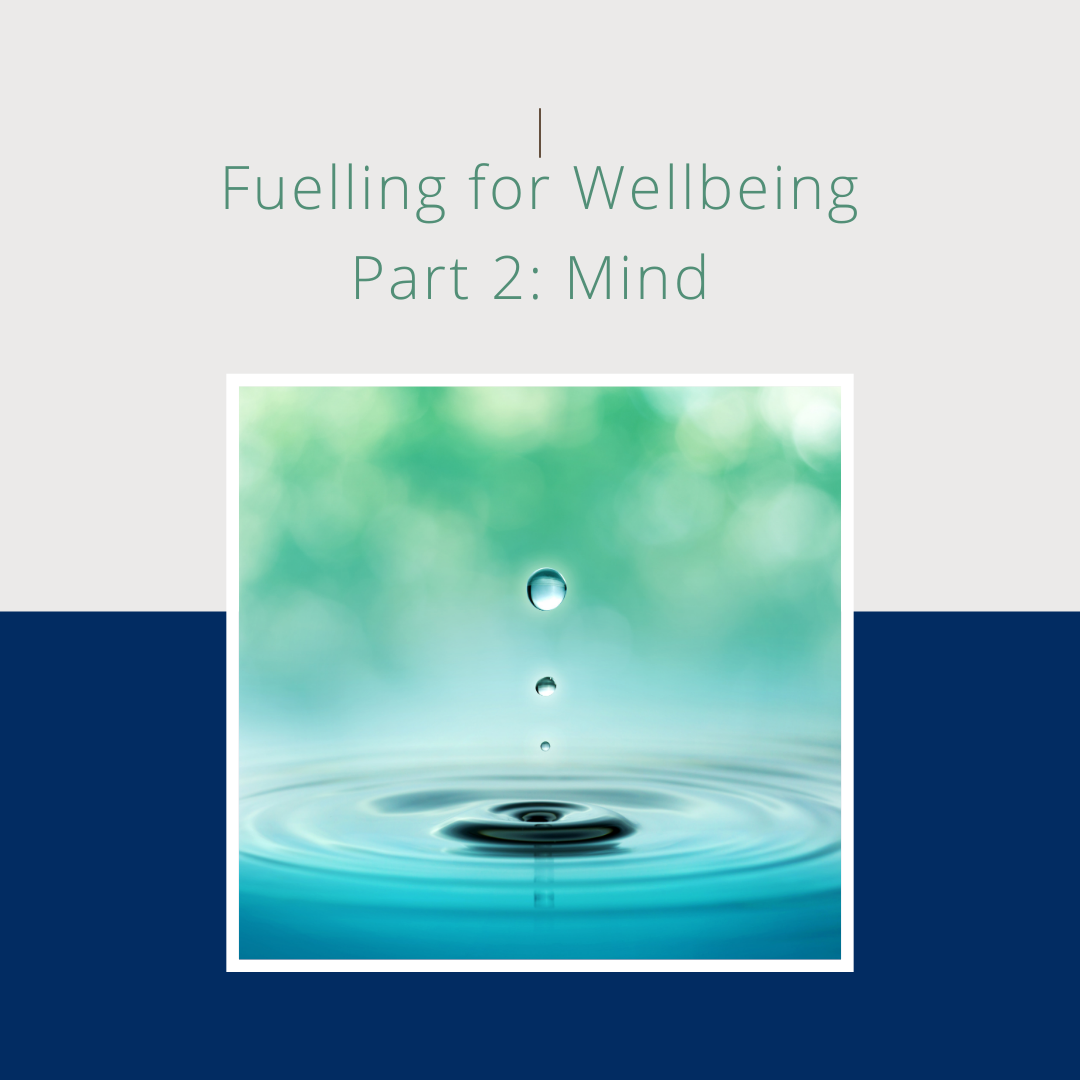 fuel your wellbeing mind